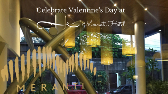Celebrate Valentine's Day at Meranti Hotel