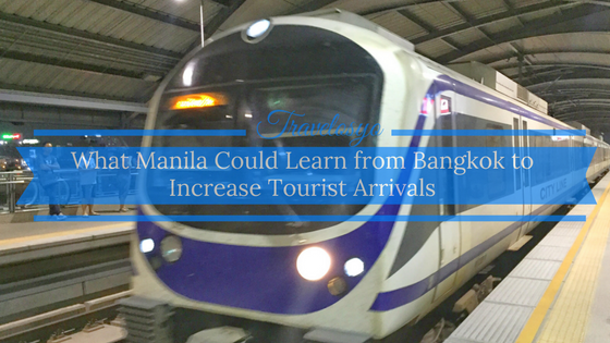 What Manila Could Learn from Bangkok to Increase Tourist Arrivals