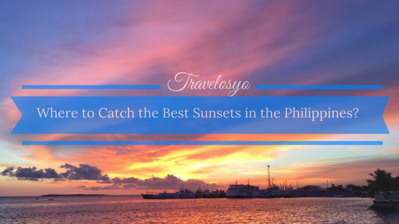 Where to Catch the Best Sunsets in the Philippines?